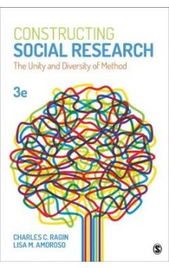Constructing Social Research: The Unity and Diversity of Method (NULL) 3E