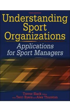 Understanding Sport Organizations-3rd Edition