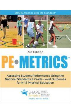 PE Metrics : Assessing Student Performance