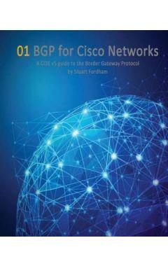Bgp for Cisco Networks: A CCIE V5 Guide to the Border Gateway Protocol