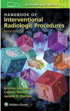 Handbook Of Interventional Radiologic Procedures, 5e IE