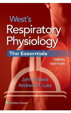 West's Respiratory Physiology 10E