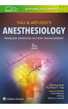 (SNP) YAO & ARTUSIO'S ANESTHESIOLOGY 8E PROBLEM-ORIENTED PATIENT MANAGEMENT