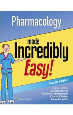 Pharmacology Made Incredibly Easy! 4e IE