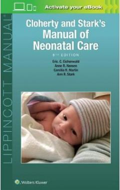 Cloherty And Stark's Manual Of Neonatal Care, 8e IE