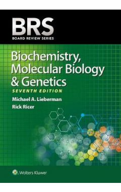 BRS Biochemistry, Molecular Biology, And Genetics, 7e IE