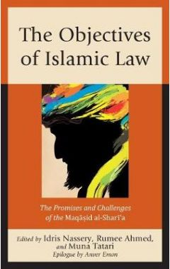 [pod] The Objectives of Islamic Law: The Promises and Challenges of the Maqasid al-Shari'a