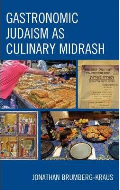 [pod] Gastronomic Judaism as Culinary Midrash