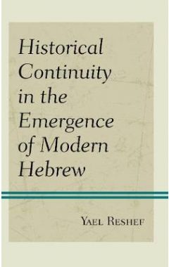 [POD]Historical Continuity in the Emergence of Modern Hebrew
