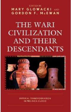 The Wari Civilization and Their Descendants