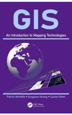 GIS: An Introduction to Mapping Technologies