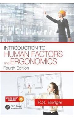 INTRODUCTION TO HUMAN FACTOR AND ERGONOMICS 4E