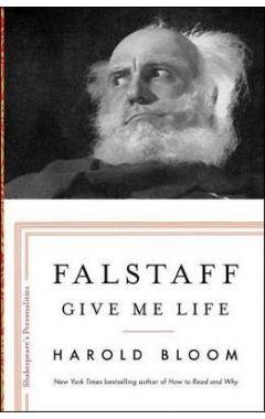 FALSTAFF: GIVE ME LIFE