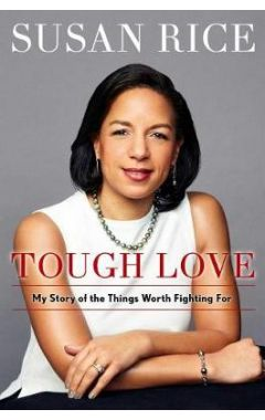 Tough Love: My Story of the Things Worth Fighting for