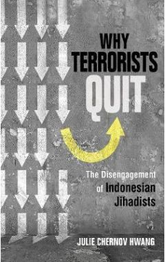Why Terrorists Quit: The Disengagement of Indonesian Jihadists
