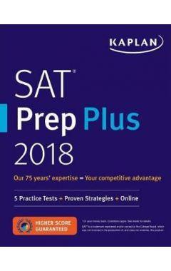 SAT PREP PLUS 2018: 5 PRACTICE TESTS + PROVEN STRATEGIES + ONLINE