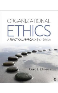 [used] Organizational Ethics: A Practical Approach