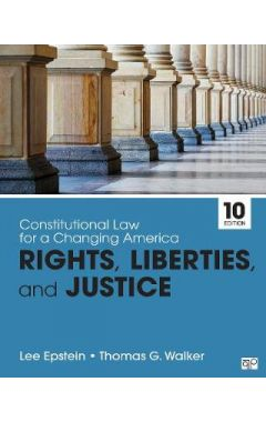 [used]Constitutional Law for a Changing America: Rights, Liberties, and Justice