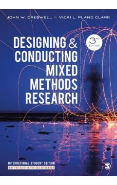 (ISE) DESIGNING AND CONDUCTING MIXED METHODS RESEARCH 3e