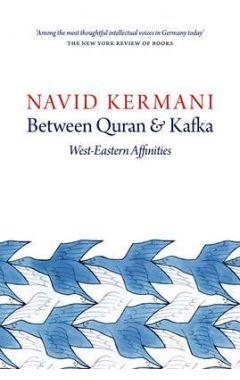 BETWEEN QURAN AND KAFKA: WEST-EASTERN AFFINITIES