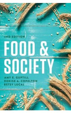 Food & Society - Principles and Paradoxes 2e
