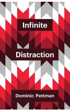 Infinite Distraction