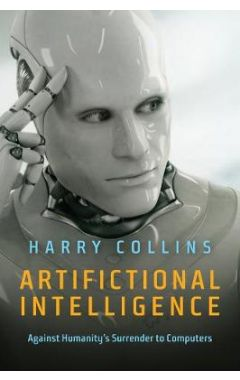 Artifictional Intelligence - Against Humanity's Surrender to Computers