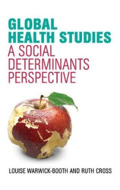 Global Health Studies - A Social Determinants Perspective