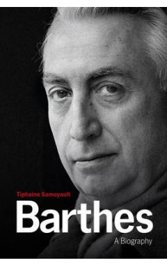 Barthes - A Biography