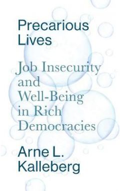 Precarious Lives - Job Insecurity and Well-Being in Rich Democracies