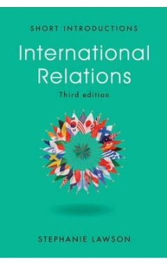 INTERNATIONAL RELATIONS, 3RD EDITION