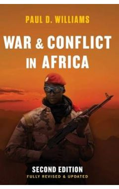War and Conflict in Africa 2e