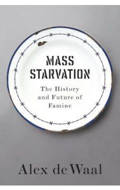 Mass Starvation - The History and Future of Famine