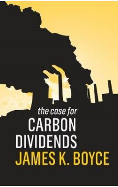 The Case for Carbon Dividends
