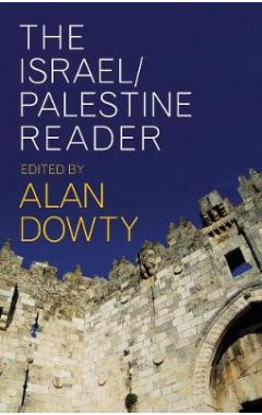 The Israel/Palestine Reader