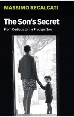 The Son's Secret: From Oedipus to the Prodigal Son