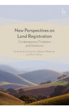 NEW PERSPECTIVES ON LAND REGISTRATIONCONTEMPORARY PROBLEMS AND SOLUTIONS
