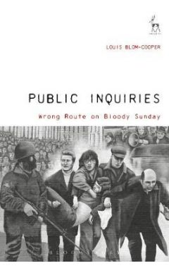 PUBLIC INQUIRIESWRONG ROUTE ON BLOODY SUNDAY