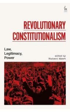Revolutionary Constitutionalism