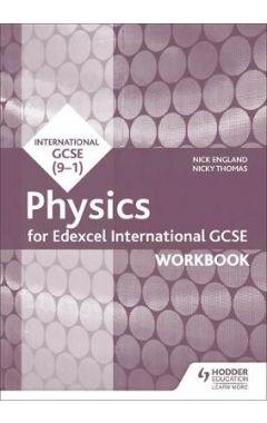 Edexcel International GCSE Physics Workbook