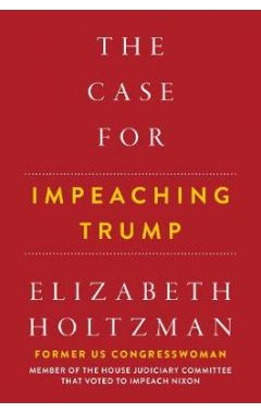 The Case For Impeaching Trump