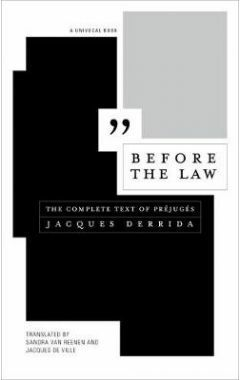 Before the Law: The Complete Text of Prejuges
