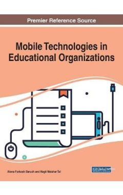 Mobile Technologies in Educational Organizations