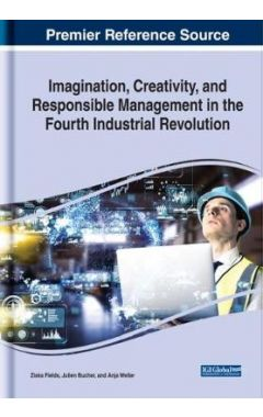 [POD]Imagination, Creativity, and Responsible Management in the Fourth Industrial Revolution