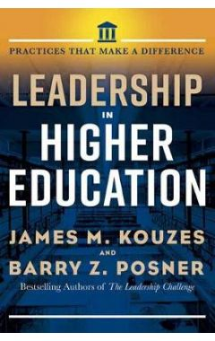 Leadership in Higher Education: Practices That Matter
