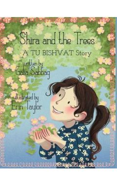 Shira and the trees- a TU BISHVAT story: