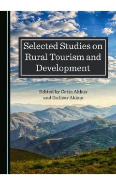 Selected Studies on Rural Tourism and Development