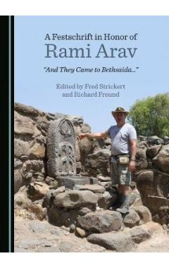 A Festschrift in Honor of Rami Arav