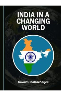 India in a Changing World