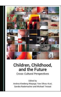 Children, Childhood, and the Future